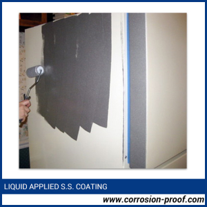 Liquid Applied S.S. Coating